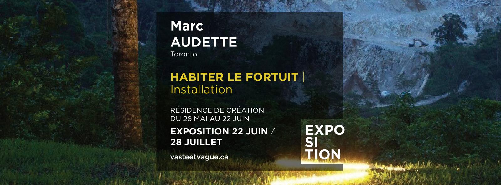 Marc AUDETTE, Toronto HABITER LE FORTUIT | Installation
