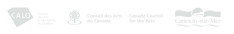 Nos partenaires : CALQ, CAC, Carleton-sur-Mer