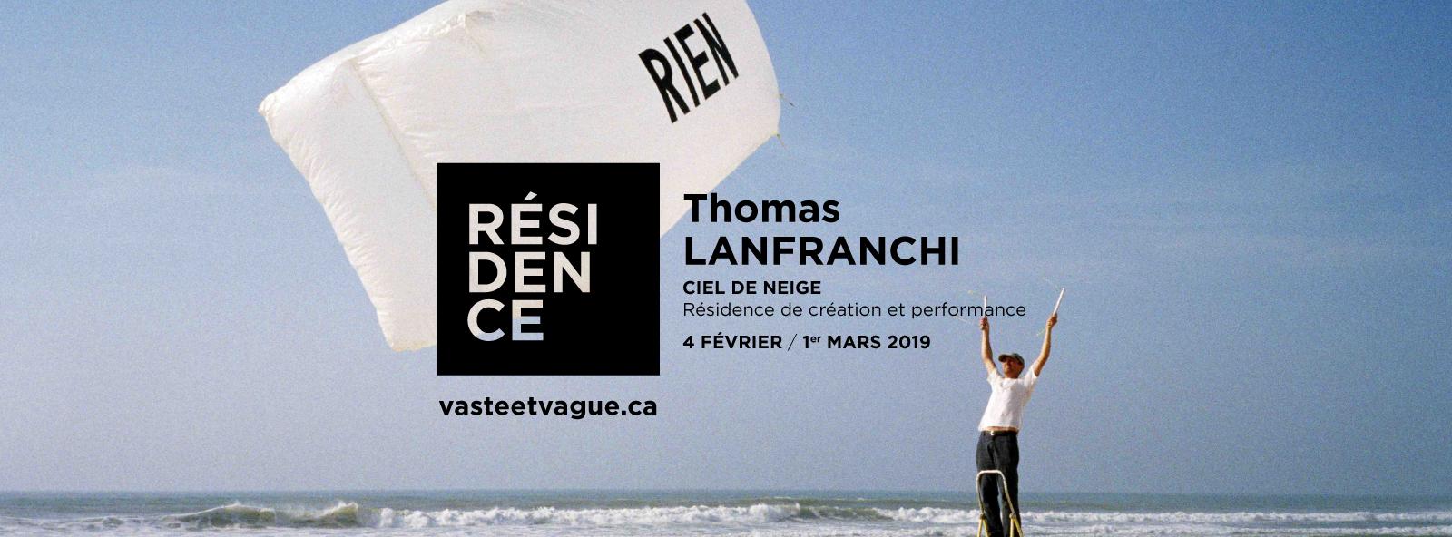 Thomas LANFRANCHI | CIEL DE NEIGE | Résidence de création et performance