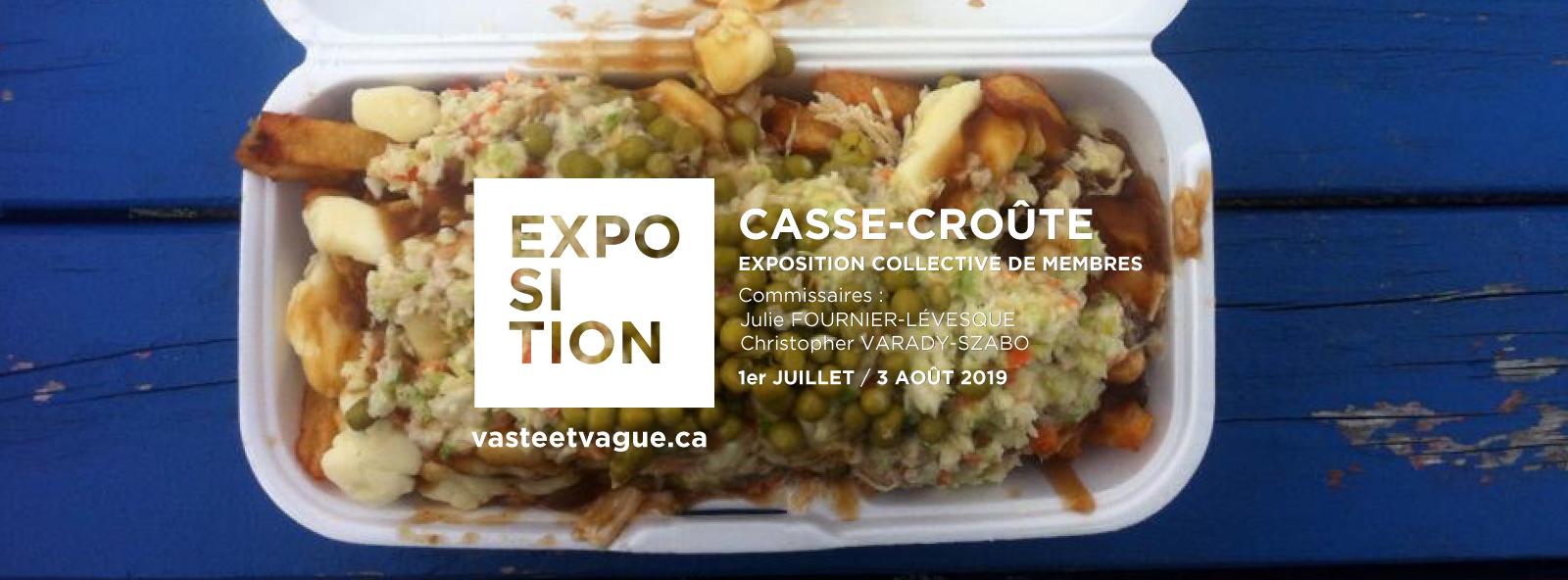 Artistes membres | CASSE-CROÛTE | Exposition collective