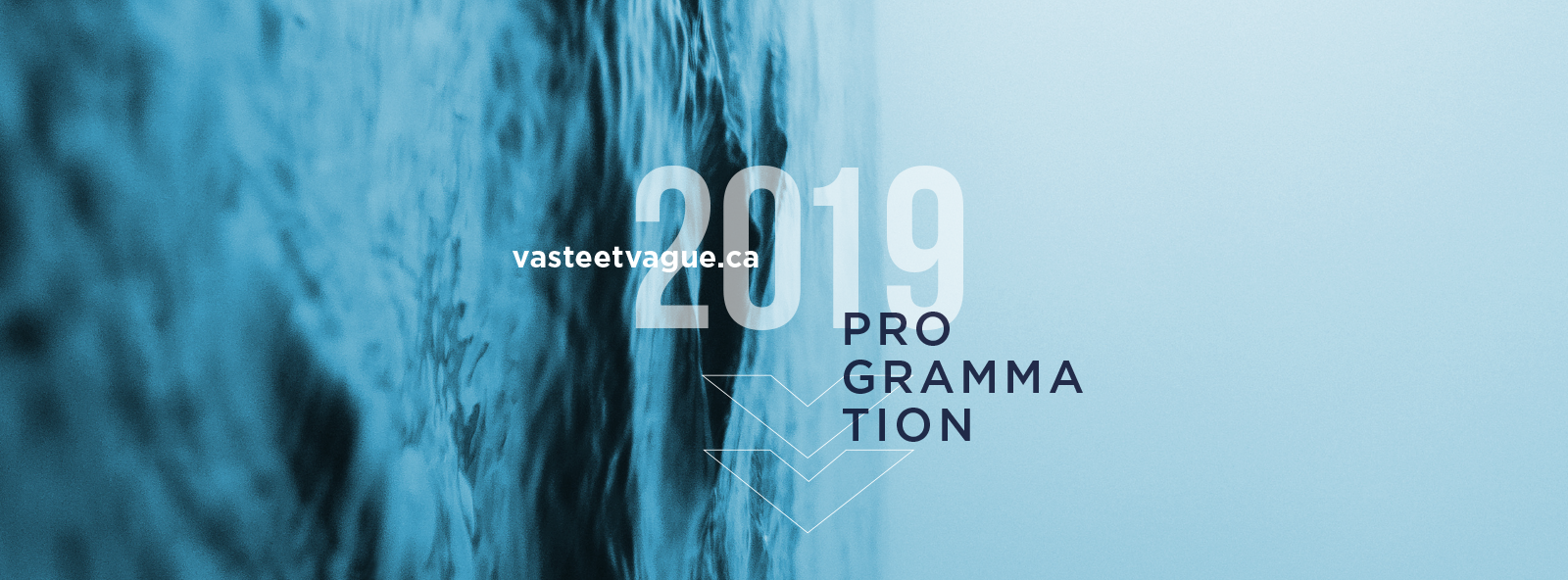 Programmation 2019 | Centre d'artistes Vaste et Vague
